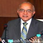 Mr. Rakesh Mehta IAS