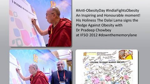 An Inspiring and Honourable moment! His Holiness, The Dalai Lama signs the Pledge Against Obesity with Dr Pradeep Chowbey at IFSO 2012