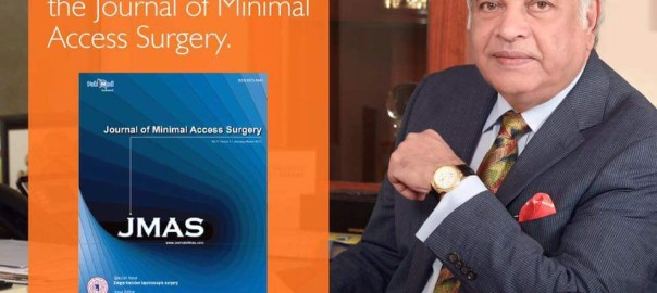 Dr Chowbey is now the Editor in Chief for the Journal of Minimal Access Surgery