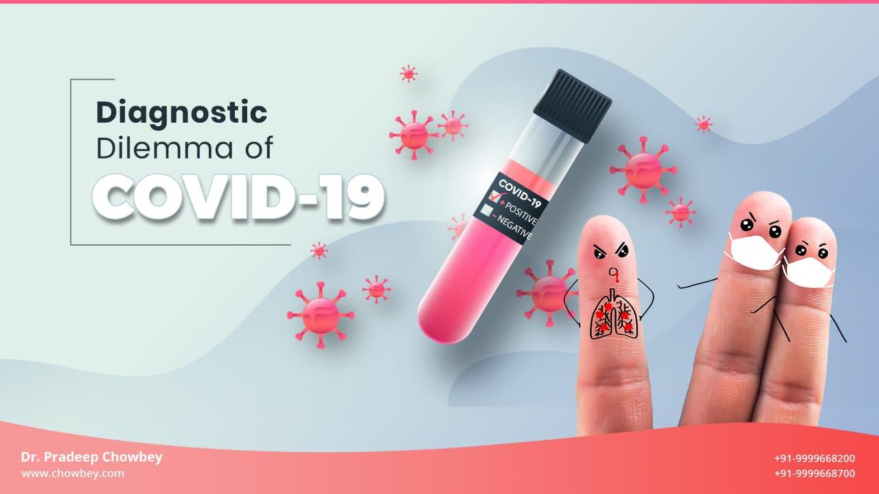 Diagnostic Delimma of COVID-19